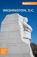 Fodor's Washington D.C.: With Mount Vernon, Alexandria & Annapolis