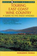 Touring East Coast Wine Country PDF