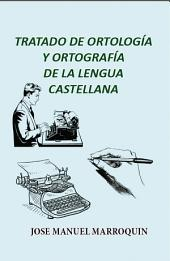 Tratado de Ortología y Ortografía de la Lengua Castellana
