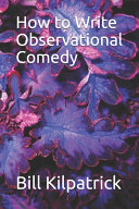 How to Write Observational Comedy