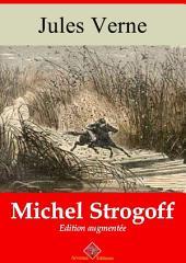 Michel Strogoff: Nouvelle édition augmentée