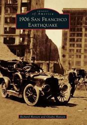 1906 San Francisco Earthquake Book PDF