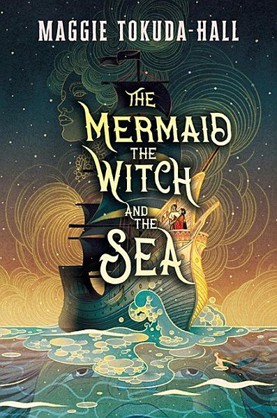 Download The Mermaid  the Witch  and the Sea Book