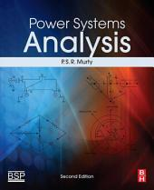 Power Systems Analysis: Edition 2