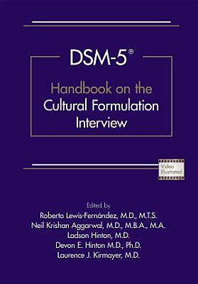 DSM 5   Handbook on the Cultural Formulation Interview