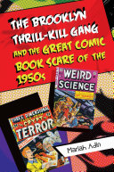 The Brooklyn Thrill-Kill Gang and the Great Comic Book Scare of the 1950s