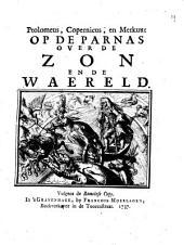 Ptolomeus, Copernicus, en Merkuur op de Parnas over de zon en de waereld