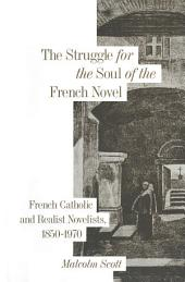 Struggle for the Soul of the French Novel