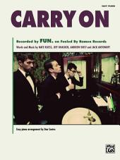 Carry On: Easy Piano Solo