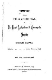 Timehri: The Journal of the Royal Agricultural and Commercial Society of British Guiana, Volume 7