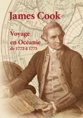 Voyage en Océanie de 1772 à 1775: A la recherche de la Terra Australis Incognita