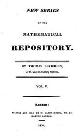 New series of The mathematical repository: Volume 5