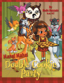 Manal Mahal and the Double Cookie Party