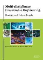 Multi disciplinary Sustainable Engineering  Current and Future Trends PDF