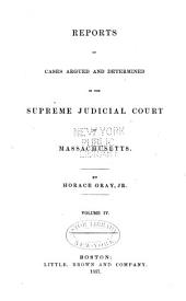 Reports of Cases Argued and Determined in the Supreme Judicial Court of the Commonwealth of Massachusetts: Volume 70