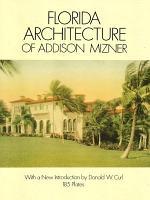 Florida Architecture of Addison Mizner PDF