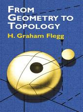 From Geometry to Topology