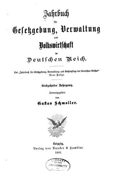 Schmollers Jahrbuch f  r Gesetzgebung  Verwaltung und Volkswirtschaft im Deutschen Reiche PDF