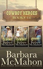 Cowboy Heroes Boxed Set Books 4-6: Books 4-6