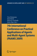 7th International Conference on Practical Applications of Agents and Multi Agent Systems  PAAMS 09  PDF