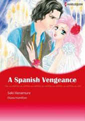 A Spanish Vengeance: Harlequin Comics