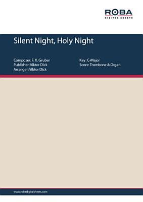 Silent Night  Holy Night  Trombone   Organ  PDF
