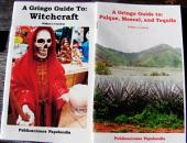 A Gringo Guide to: Witchcraft/Pulque, Mescal, and Tequila