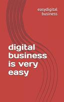 Digital Business is Very Easy