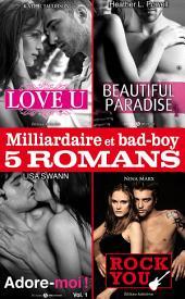 Milliardaire et bad-boy - Cinq romans