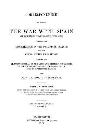 Correspondence Relating to the War with Spain PDF