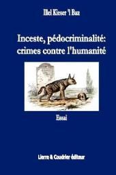 Inceste, pédocriminalité, crimes contre l'humanité
