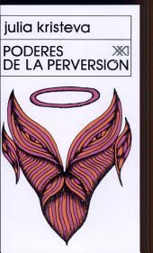 Poderes de la perversión: ensayo sobre Louis-Ferdinand Céline