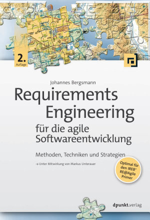 Requirements Engineering f  r die agile Softwareentwicklung PDF