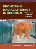 Promoting Racial Literacy in Schools
