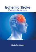 Ischemic Stroke  Recent Research PDF