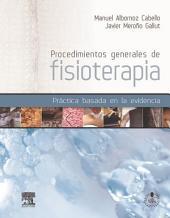 Procedimientos generales de fisioterapia + StudentConsult en español: Práctica basada en la evidencia