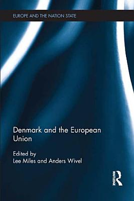 Denmark and the European Union PDF