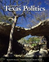 Essentials of Texas Politics: Edition 10