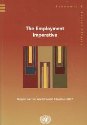 The Employment Imperative: Report on the World Social Situation 2007