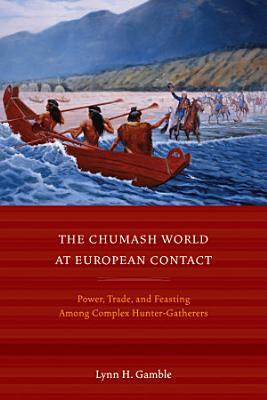 The Chumash World at European Contact