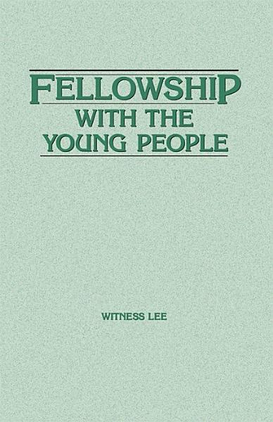 Fellowship with the Young People