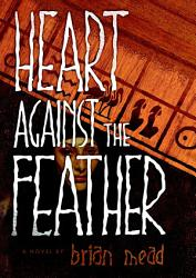 Heart Against The Feather Book PDF