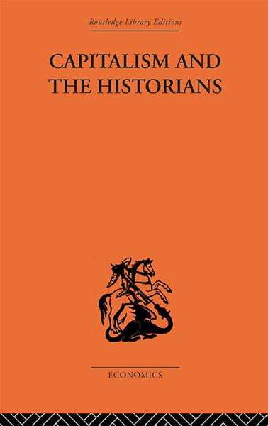 Download Capitalism and the Historians Book