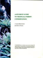 A Student Guide to Tropical Forest Conservation PDF