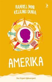 Amerika - Ransel Mini Keliling Dunia (Snackbook)