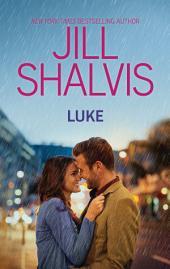 Luke: A Fun Opposites Attract Romance