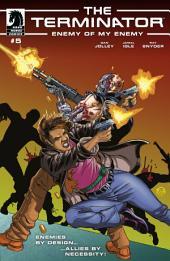 Terminator: Enemy of My Enemy #5