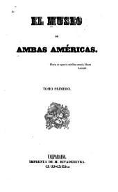 El Museo de ambas Américas: Volumen 1