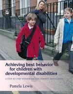 Achieving Best Behavior for Children with Developmental Disabilities