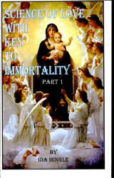 Science Of Love With Key To Immortality Book PDF